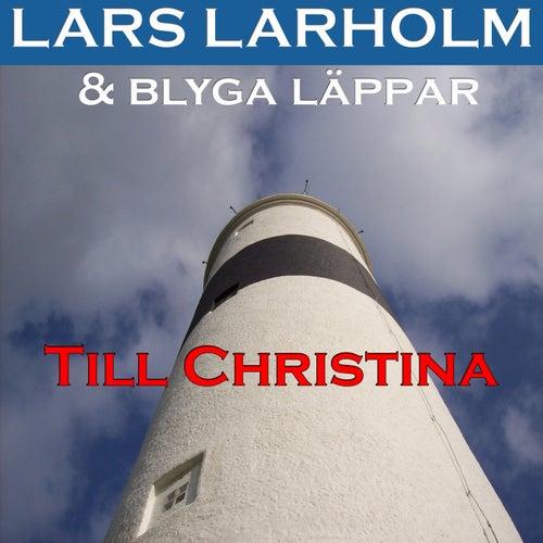 Till Christina von Lars Larholm
