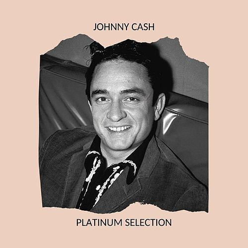 Johnny Cash - Platinum Selection de Johnny Cash