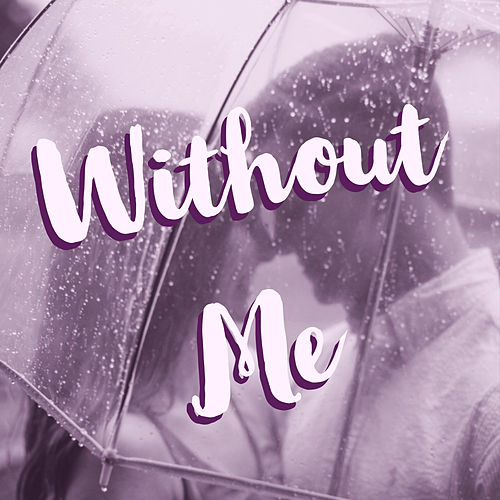 Without Me van Peter Bin