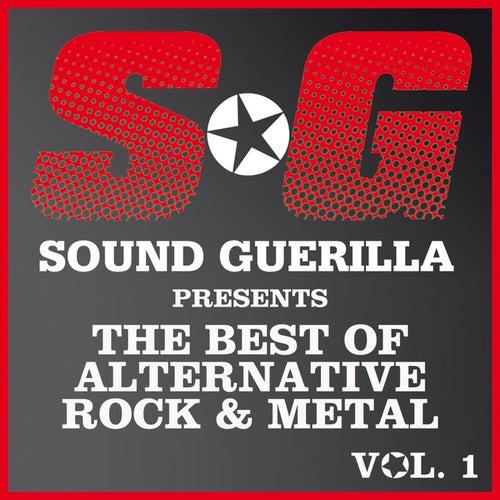 Sound Guerilla Presents The Best Of Alternative/Rock & Metal Vol. 1 de Various Artists