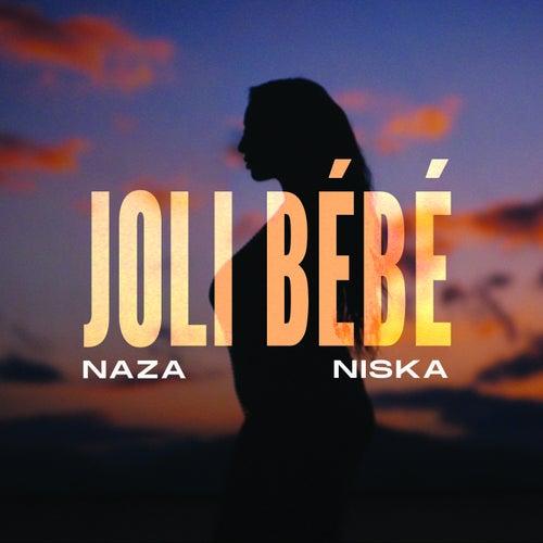 Joli bébé (feat. Niska) de Naza