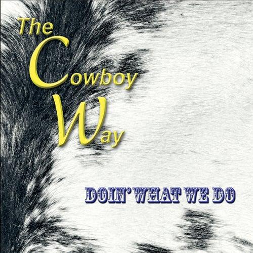 Doin' What We Do von The Cowboy Way