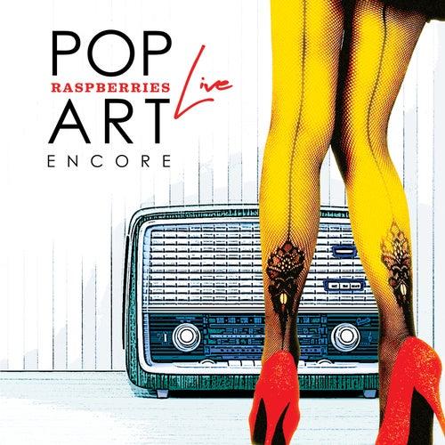 Pop Art Live: Encore by Raspberries