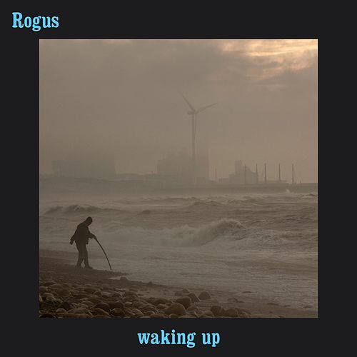 Waking Up by Rogus