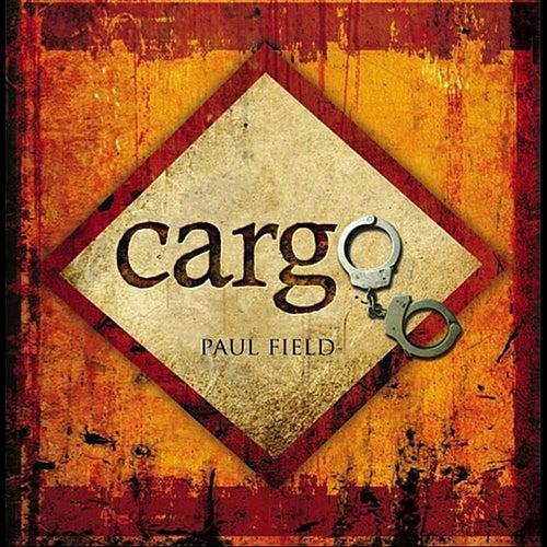 Cargo by Paul Field