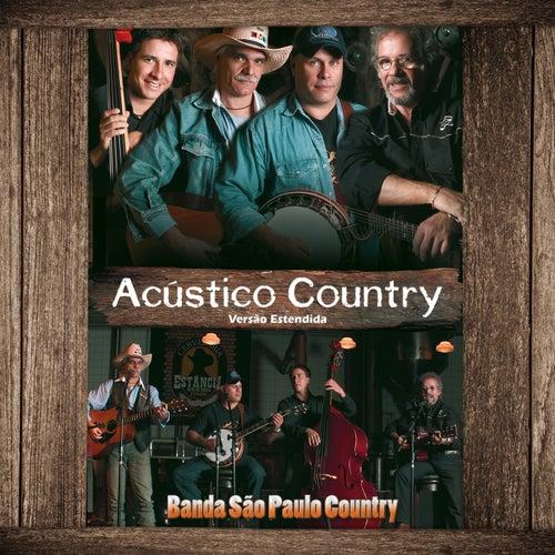 Acústico Country (Versão Estendida - Ao Vivo) von Banda São Paulo Country