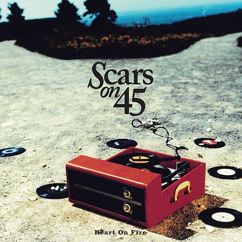 Heart On Fire EP by Scars On 45
