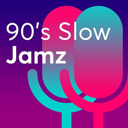 90's Slow Jamz by Various Artists