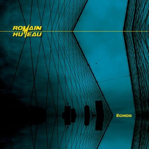 Échos de Romain Humeau