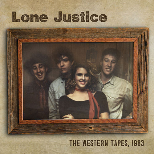 The Western Tapes, 1983 by Lone Justice