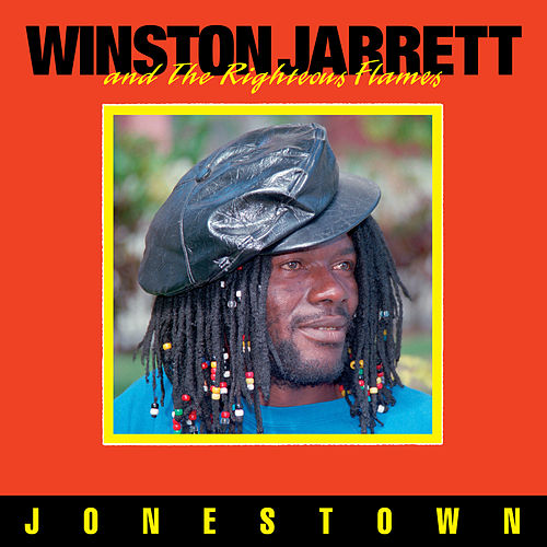Jonestown by Winston Jarrett and the Righteous Flames