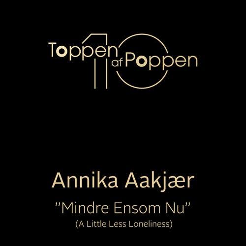Lidt Mindre Ensom Nu (A Little Less Loneliness) by Annika Aakjær