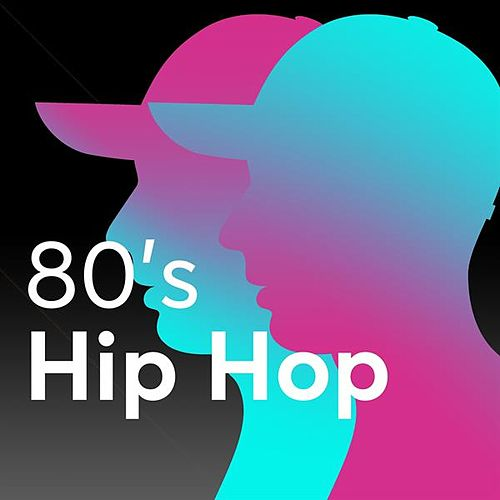 80's Hip Hop by Various Artists