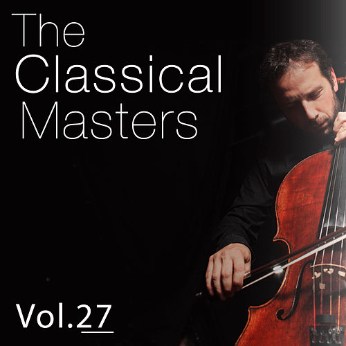 The Classical Masters, Vol. 27 by Carl Philipp Emanuel Bach