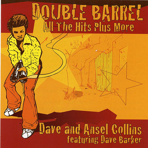 Double Barrel: All The Hits Plus More (feat. Dave Barker) de Dave Collins