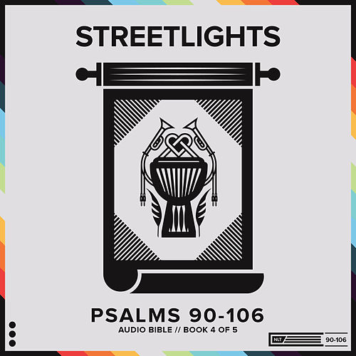 Psalms // Book 4 (Chapters 90-106) by Streetlights