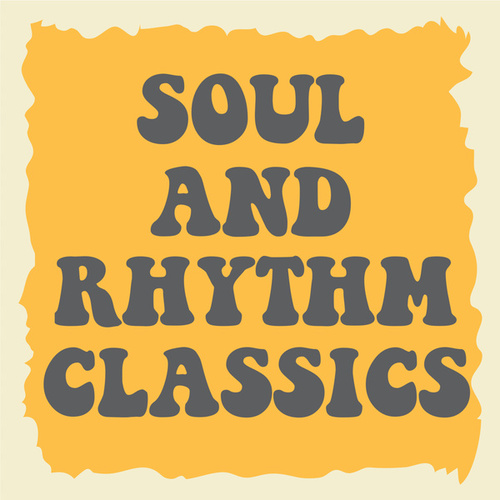 Soul And Rhythm Classics by Various Artists