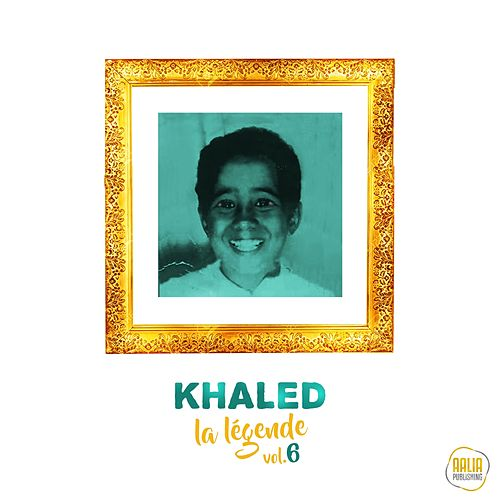 La légende, vol. 6 by Khaled