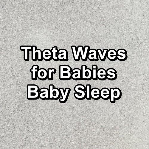 Theta Waves for Babies Baby Sleep de Binaural Beats Sleep