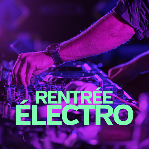 Rentrée electro by Various Artists