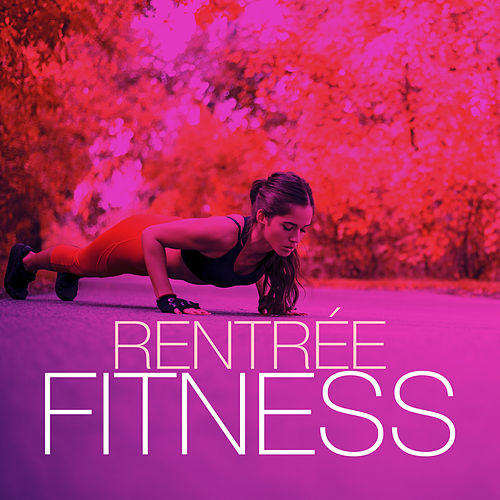 Rentrée fitness by Various Artists
