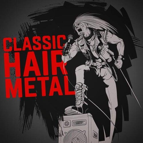 Classic Hair Metal von Various Artists