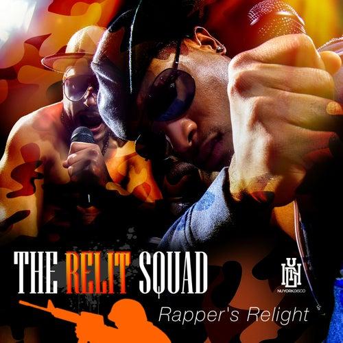 Rapper's Relight de The Relit Squad