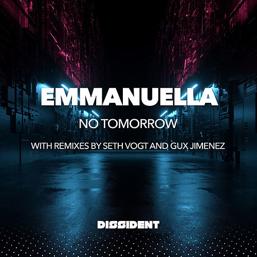 No Tomorrow by Emmanuella