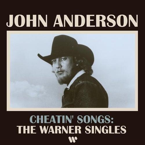 Cheatin' Songs: The Warner Singles von John Anderson