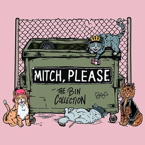 The Bin Collection by Mitch Please