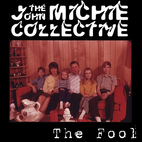The Fool by The John Michie Collective