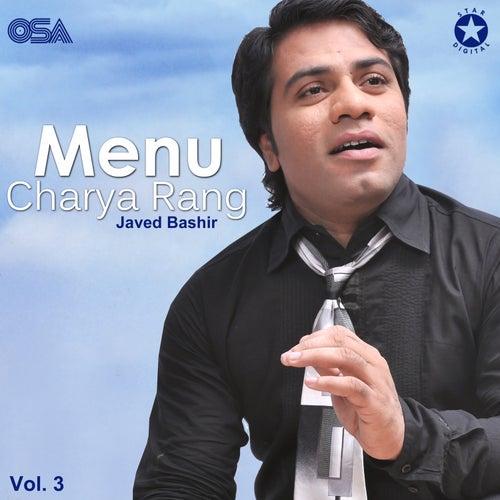 Menu Charya Rang, Vol. 3 by Javed Bashir