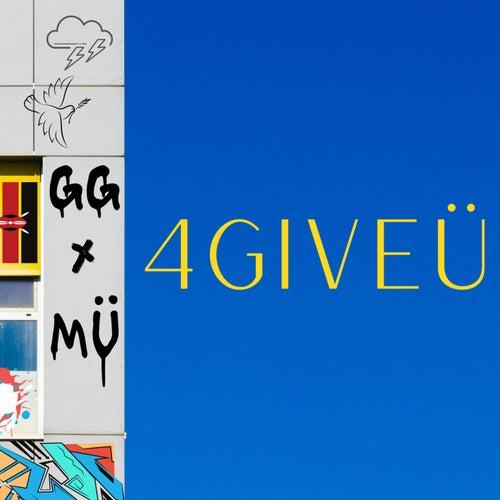 4GIVEÜ by Graham Gjerme