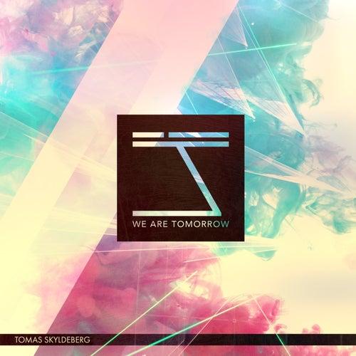 We Are Tomorrow von Tomas Skyldeberg