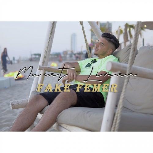 Fake Femer de Murat Liman