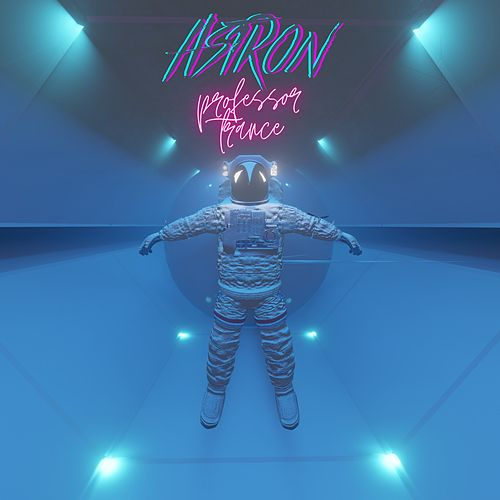 Professor Trance by Astron