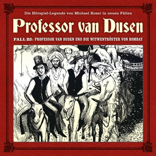 Die neuen Fälle, Fall 23: Professor van Dusen und die Witwentröster von Bombay von Professor Dr. Dr. Dr. Augustus van Dusen