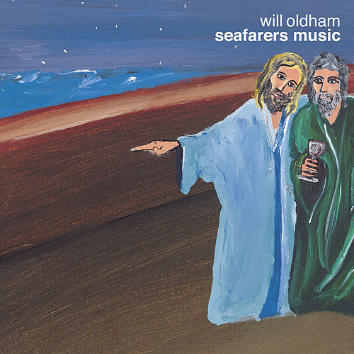Seafarers Music by Will Oldham