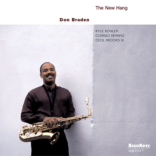 The New Hang by Don Braden