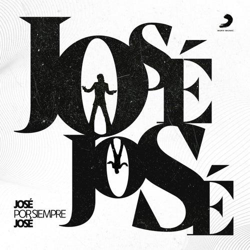 José por Siempre José de Jose Jose