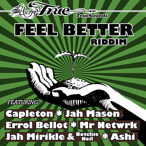 Feel Better Riddim von TrueSounds
