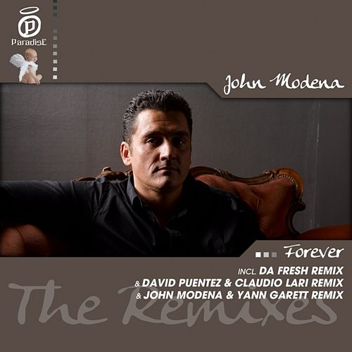 Forever (The Remixes) by John Modena