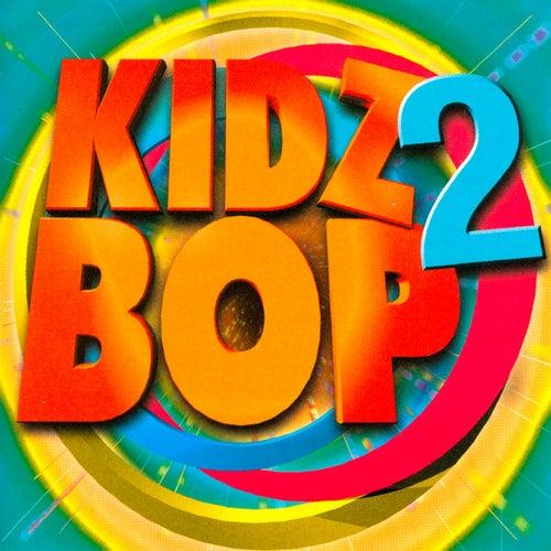 Kidz Bop 2 di KIDZ BOP Kids