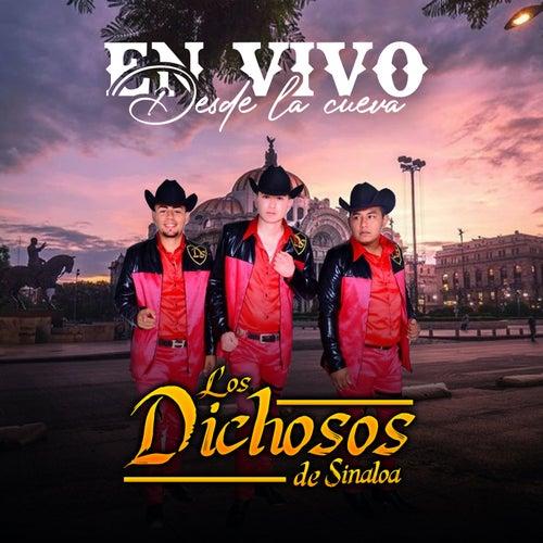 En Vivo Desde La Cueva de Los Dichosos De Sinaloa