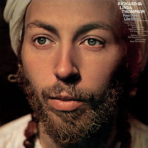 Pour Down Like Silver (Extended Edition) de Richard Thompson
