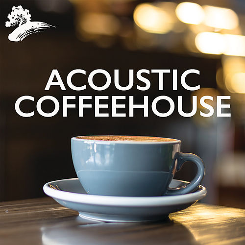 Acoustic Coffeehouse by Various Artists