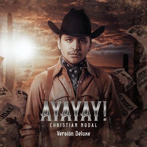 AYAYAY! (Deluxe) de Christian Nodal
