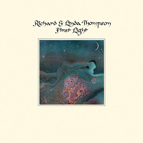 First Light de Richard Thompson