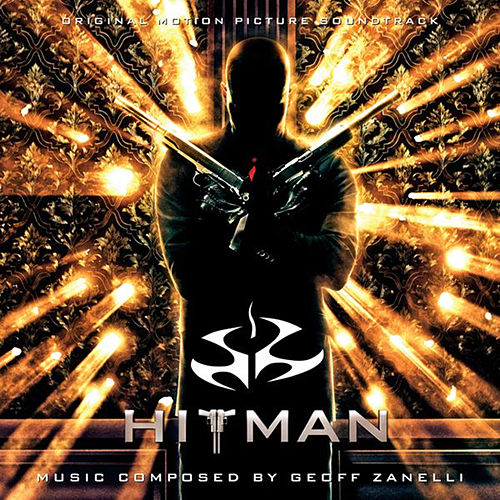 Hitman (Original Motion Picture Soundtrack) de Geoff Zanelli