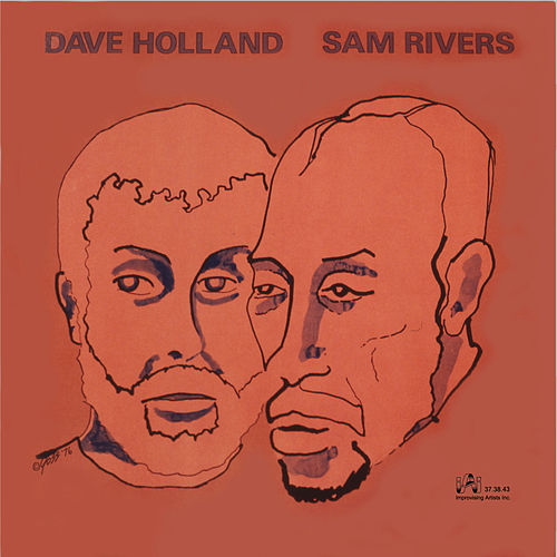 Dave Holland / Sam Rivers by Dave Holland